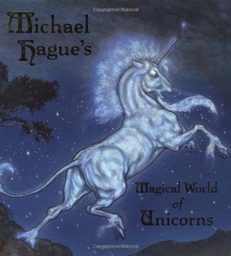 9780689828492: Michael Hague's Magical World of Unicorns