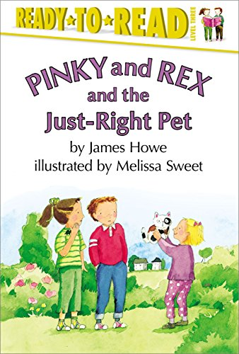 9780689828614: Pinky and Rex and the Just-Right Pet (Pinky & Rex)