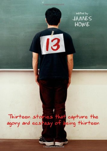 13: Thirteen Stories That Capture the Agony: Howe, James