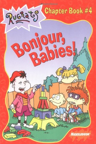 9780689828942: Bonjour, Babies! (Rugrats Chapter Books)