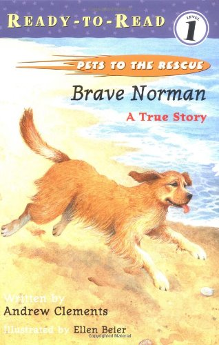 9780689829147: Brave Norman: A True Story (Pets to the Rescue)
