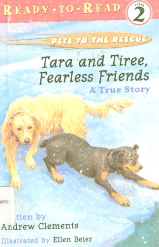 9780689829178: Tara and Tiree, Fearless Friends: A True Story (Ready-to-Read)