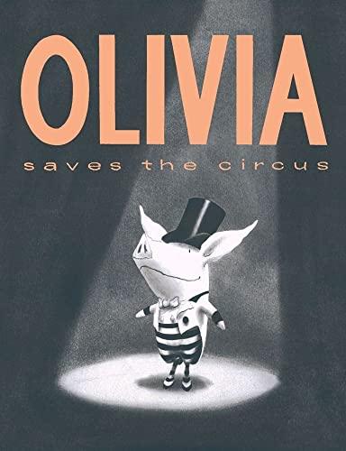 9780689829543: Olivia Saves the Circus