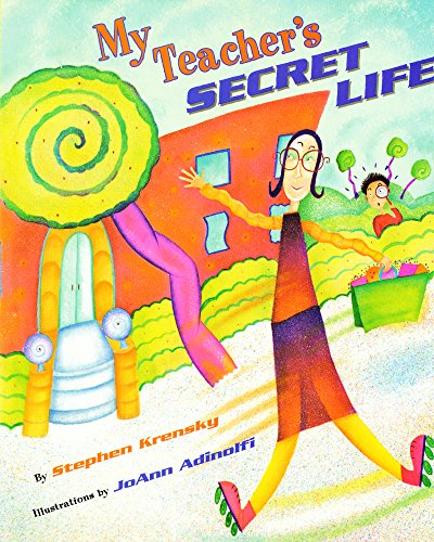 9780689829826: My Teacher's Secret Life (Aladdin Picture Books)