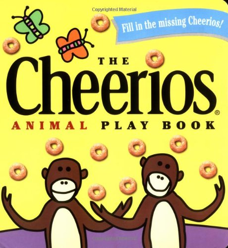 9780689830143: The Cheerios Animal Play Book