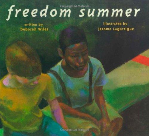 freedom Summer: Wiles, Deborah