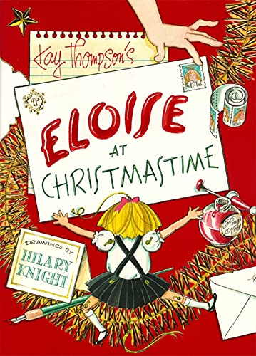 Kay Thompson's Eloise at Christmastime (SIGNED): Thompson, Kay; Knight, Hilary