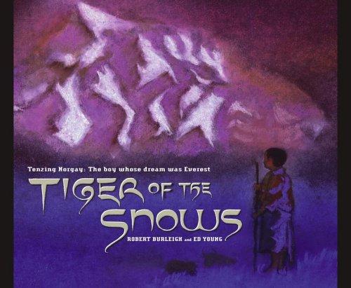 Tiger of the Snows: Burleigh, Robert