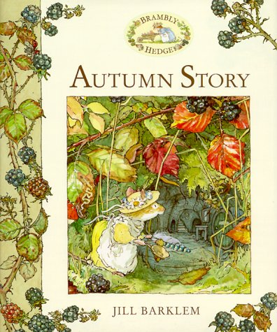 9780689830549: Autumn Story (Brambly Hedge)