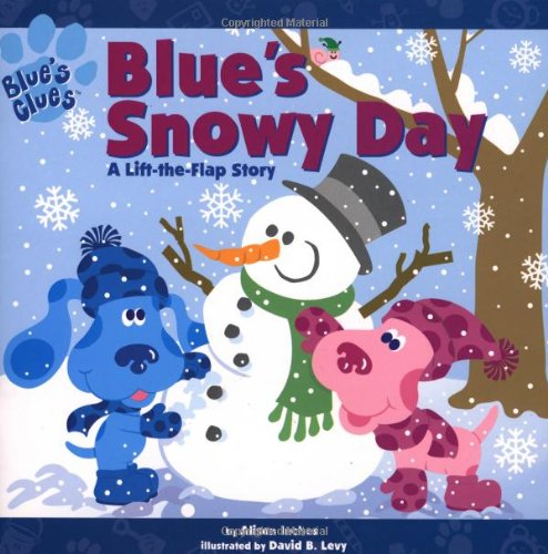 Blue's Clues: Blue's Snowy Day (A Lift-the-Flap: Inches, Alison