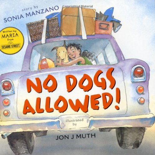 No Dogs Allowed! (First edition, inscribed on the title page): Sonia; Jon J Muth Manzano