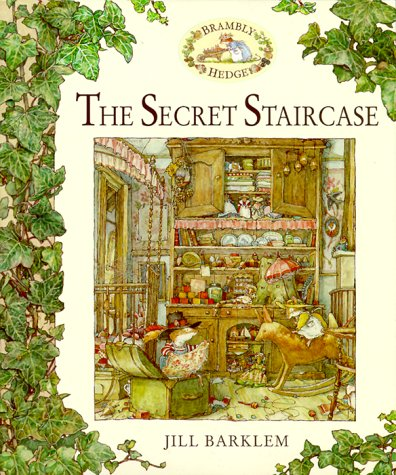 9780689830907: The Secret Staircase (Brambly Hedge)