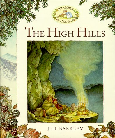 9780689830914: The High Hills (Brambly Hedge)