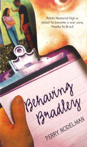 Behaving Bradley: Nodelman, Perry