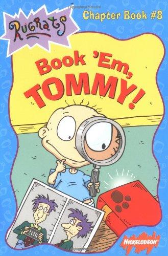 Book Em Tommy (Rugrats Chapter Books) - Maria Rosado