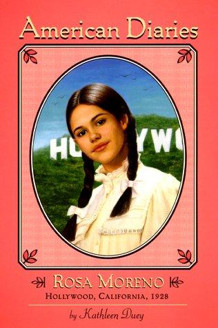 9780689831263: Rosa Moreno: Hollywood, California, 1928 (American Diaries)