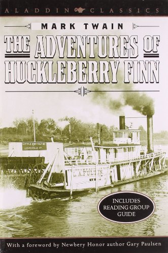 The Adventures of Huckleberry Finn (Aladdin Classics): Mark Twain