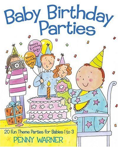9780689831508: Baby Birthday Parties