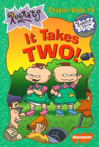It Takes Two! (Rugrats Chapter Books) (0689831692) by West, Cathy; Durk, Jim