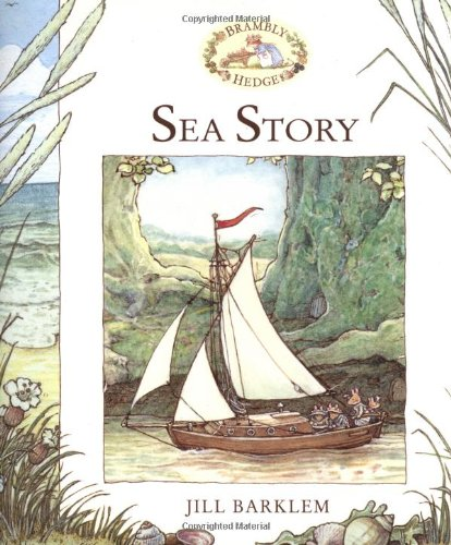 9780689831713: Sea Story (Brambly Hedge)