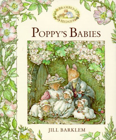 9780689831720: Poppy's Babies (Brambly Hedge)