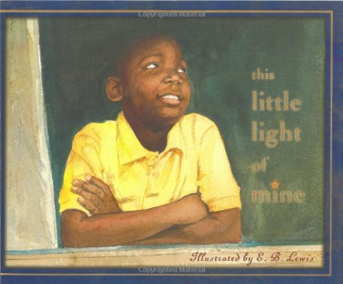 This Light Light Of Mine.: Illustrated by E.B.