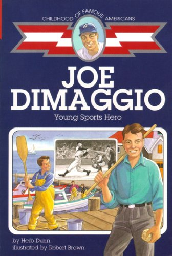 9780689831867: Joe DiMaggio: Young Sports Hero (Childhood of Famous Americans)