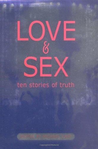 9780689832031: Love & Sex