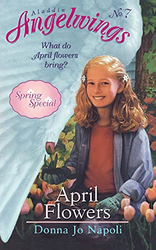 April Flowers (Angelwings, No.7): Napoli, Donna Jo