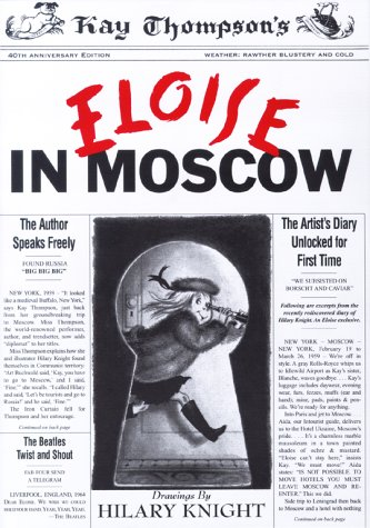 Kay Thompson's Eloise in Moscow: Thompson, Kay