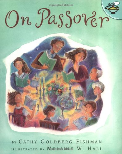 On Passover: Fishman, Cathy Goldberg