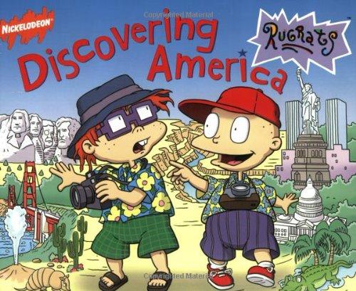 Discovering America (Rugrats (Simon & Schuster Paperback)): Kitty Richards; Illustrator-Don