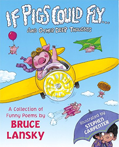 9780689832918: If Pigs Could Fly (Bruce Lansky's Poems)
