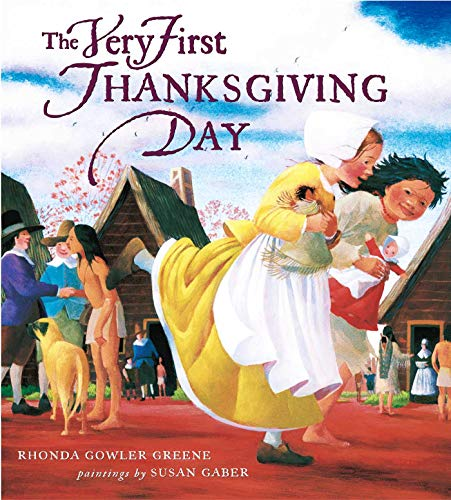 The Very First Thanksgiving Day (0689833016) by Rhonda Gowler Greene; Susan Gaber