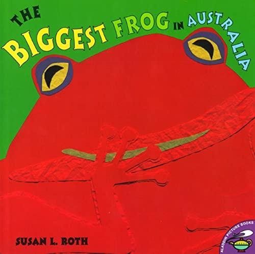 9780689833144: The Biggest Frog in Australia