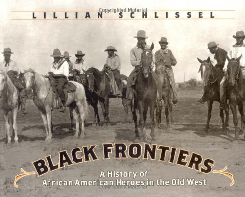 9780689833151: Black Frontiers: A History of African American Heroes in the Old West