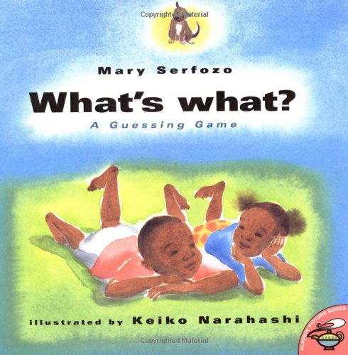 What's What: A Guessing Game: Serfozo, Mary