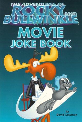 9780689833267: The Adventures of Rocky and Bullwinkle Movie Joke Book (Rocky & Bullwinkle)