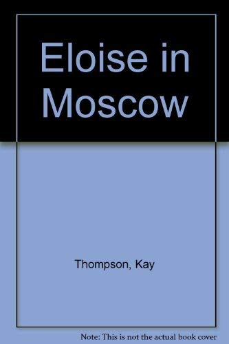 9780689833281: Eloise in Moscow