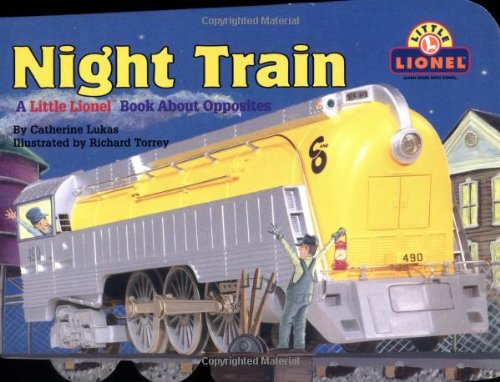 9780689833663: Night Train: A Little Lionel Book About Opposites