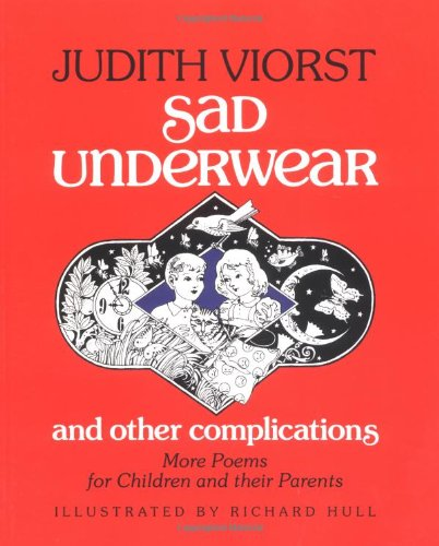 9780689833762: Sad Underwear and Other Complications: More Poems for Children and Their Parents