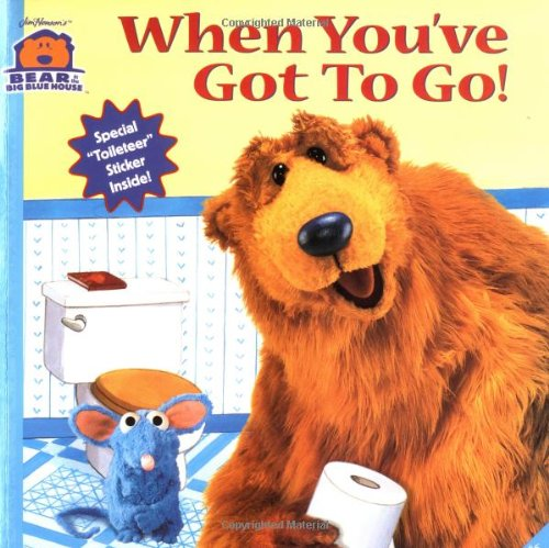 When You've Got To Go (Bear in the Big Blue House, No. 6): Kriegman, Mitchell