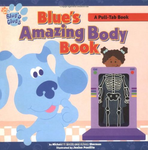 Blue's Amazing Body Book (Blue's Clues (Simon & Schuster Hardcover)): Smith, Michael ...