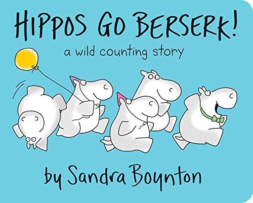 9780689834349: Hippos Go Berserk