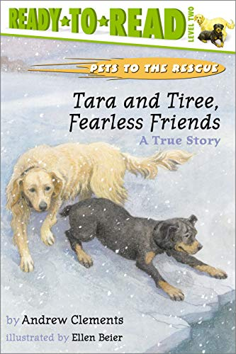 9780689834417: Tara and Tiree, Fearless Friends: A True Story (Ready-to-Read. Level 2)