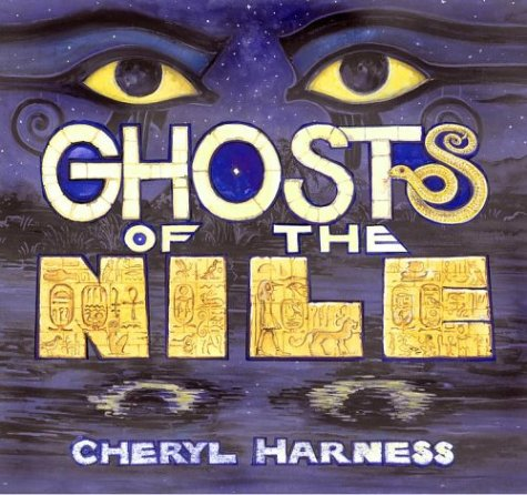 9780689834783: Ghosts of the Nile