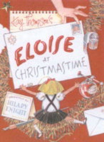 9780689834943: Eloise at Christmastime