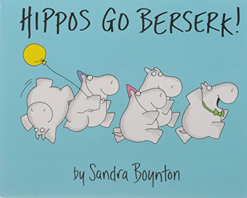 9780689834998: Hippos Go Berserk!