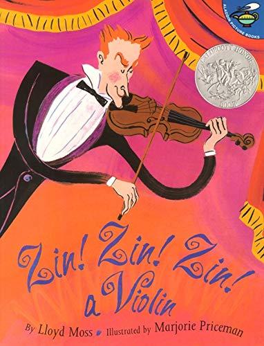 Zin! Zin! Zin! A Violin (Aladdin Picture Books): Lloyd Moss; Illustrator-Marjorie Priceman