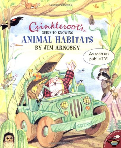 9780689835384: Crinkleroots Guide To Knowing Animal Habitats